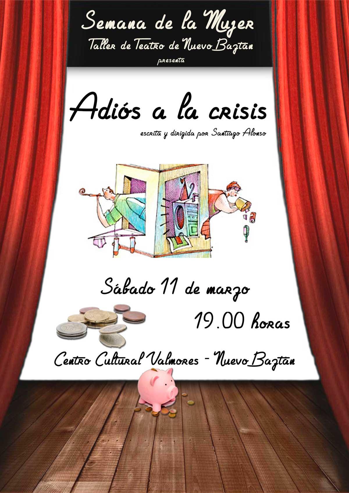 Taller de Teatro de Nuevo Baztán pressenta: Adiós a la crisis.