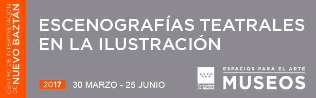 Exposiciones escenografías teatrales en la ilustración, Nuevo Baztán