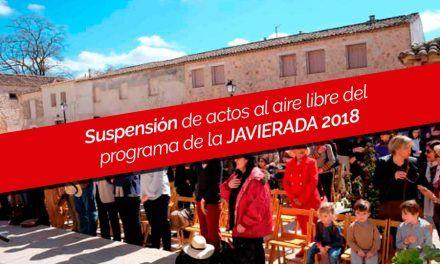 Suspensión de actos al aire libre del programa de la JAVIERADA 2018